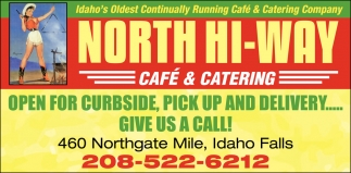 Idaho's Oldest Continually Running Café & Catering Company