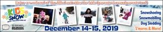 Snowshoeing, Snowmobiling, Dog Sledding